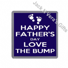 Happy Father's Day Love the Bump Coaster